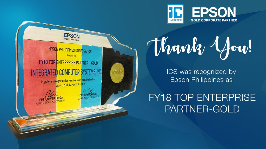 ICS receives Epson's FY18 Top Enterprise Partner – GOLD Award at the
